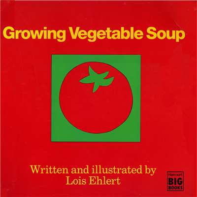 Growing Vegetable Soup By Houghton Mifflin