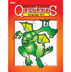Language Arts Higher Level Thinking Questions By Kagan Publishing