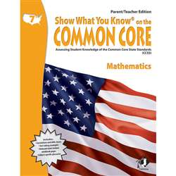 Gr 7 Parent Teacher Edition Math Show What You Know On The Common By Milliken Lorenz Educational Press