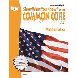 Gr 7 Student Workbook Mathematics Show What You Know On The Common By Milliken Lorenz Educational Press