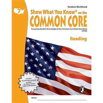 Gr 7 Student Workbook Reading Show What You Know On The Common Core By Milliken Lorenz Educational Press