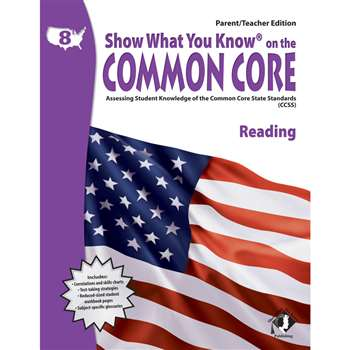 Gr 8 Parent Teacher Edition Reading Show What You Know On The Common By Milliken Lorenz Educational Press