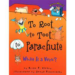 To Root To Toot To Parachute What Is A Verb, LPB1575054183