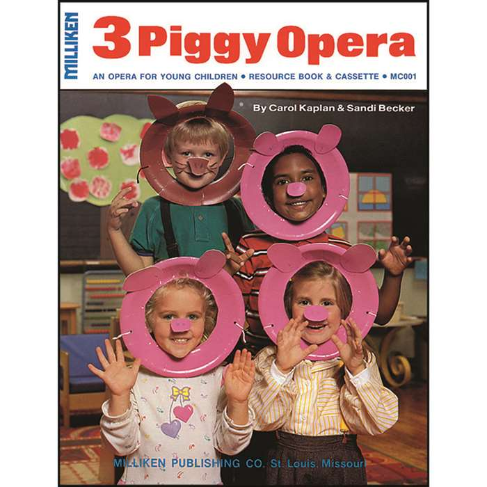Milliken Musicals Three Piggy Opera By Milliken Lorenz Educational Press