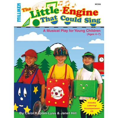 Milliken Musicals Little Engine That Could Sing Book & Cd By Milliken Lorenz Educational Press
