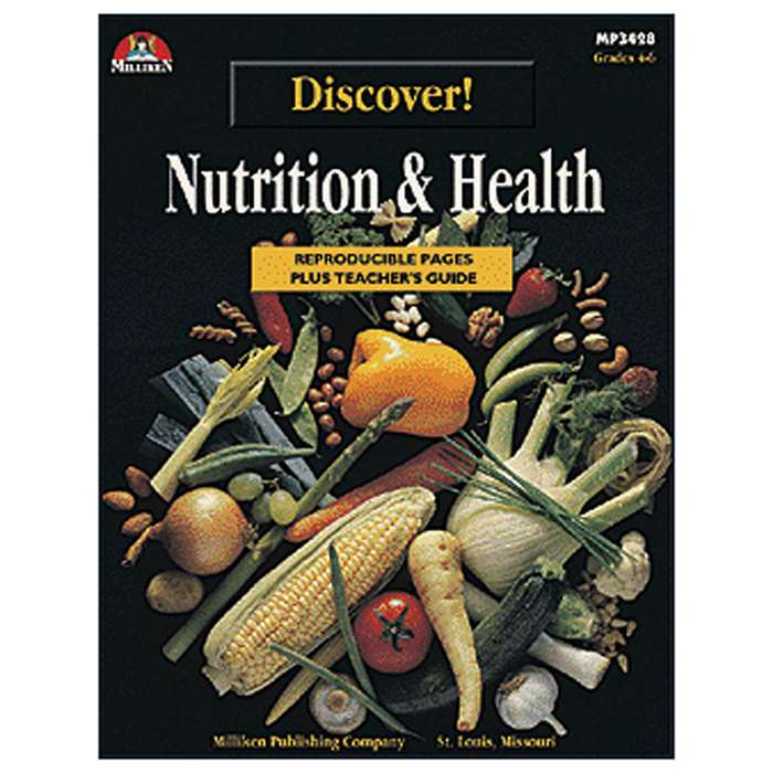 Discover Nutrition & Health Gr 4-6 By Milliken Lorenz Educational Press