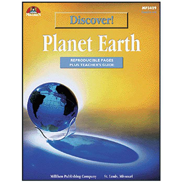 Discover. Planet Earth By Milliken Lorenz Educational Press