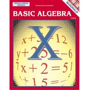 Basic Algebra Gr 6-9 By Mcdonald Publishing