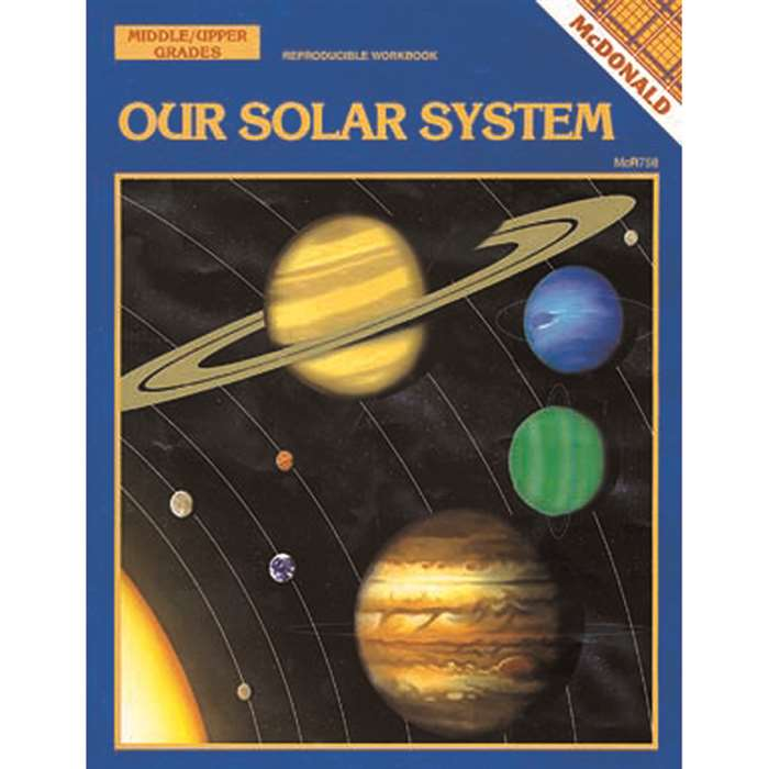 Our Solar System Gr 6-9 By Mcdonald Publishing