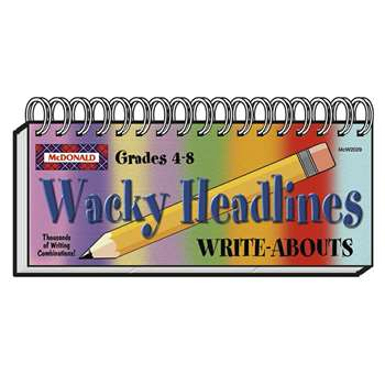 Wacky Headlines Write Abouts By Mcdonald Publishing