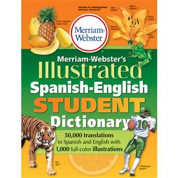 Merriam Websters Illustrated Spanish English Student Dictionary By Merriam-Webster