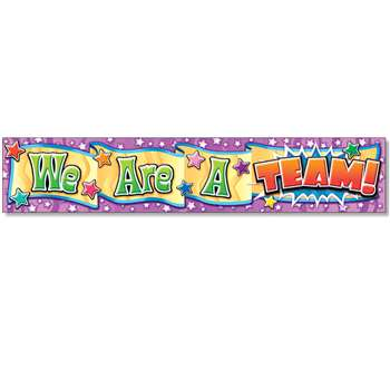 We Are A Team Banner By North Star Teacher Resource