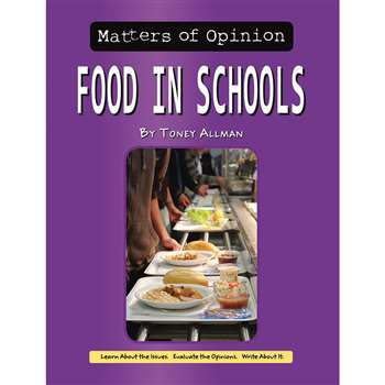 "Matters Of Opinion Food "" Schools, NW-9781603575843"