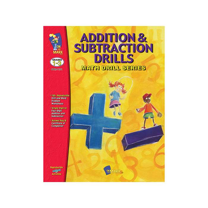 Addition & Subtraction Drills By On The Mark Press