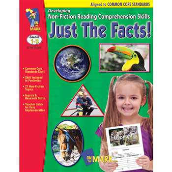 Shop Just The Facts Gr 1-3 Developing Non Fiction Reading Comp Skills - Otm14288 By On The Mark Press