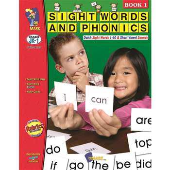Sight Words Phonics Book 1 Gr Pk-1 By On The Mark Press