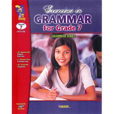 Exercises In Grammar Grade 7 By On The Mark Press