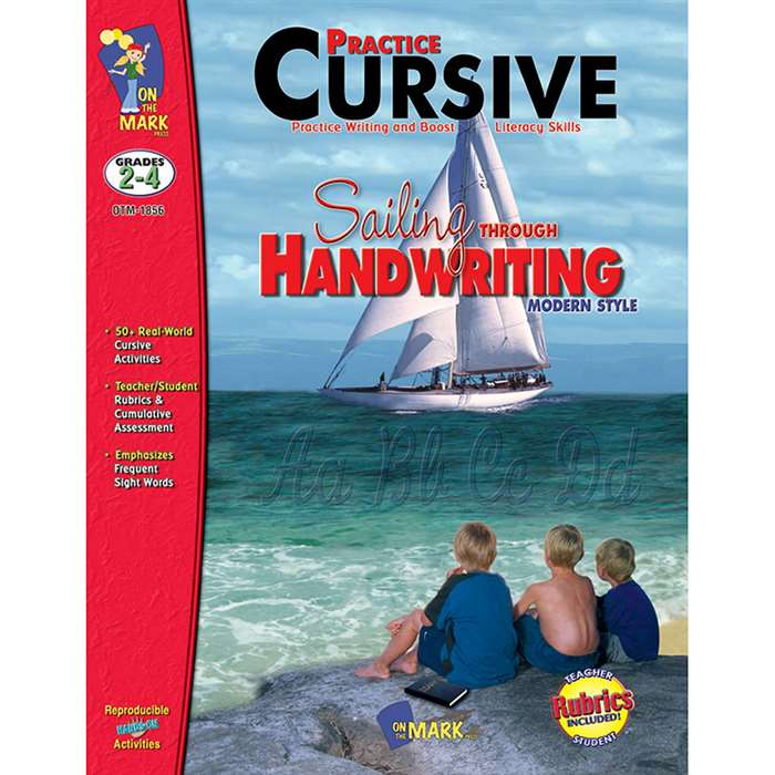 Sailing Through Handwriting Modern Practice Cursive By On The Mark Press
