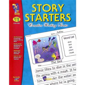 Story Starters Grades 1-3 By On The Mark Press