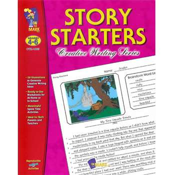 Story Starters Grades 4-6 By On The Mark Press