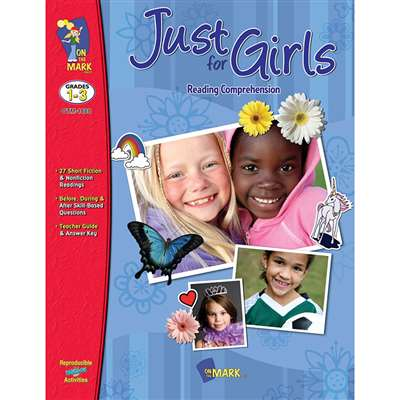 Just For Girls Reading Comprehension Gr 1-3 By On The Mark Press