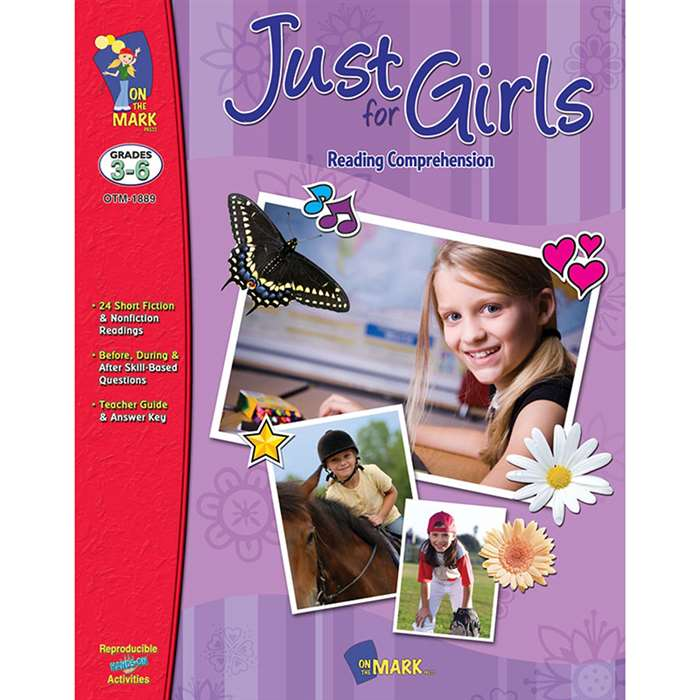 Just For Girls Reading Comprehension Gr 3-6 By On The Mark Press