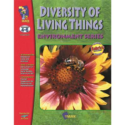 Diversity Of Living Things Gr 4-6 By On The Mark Press