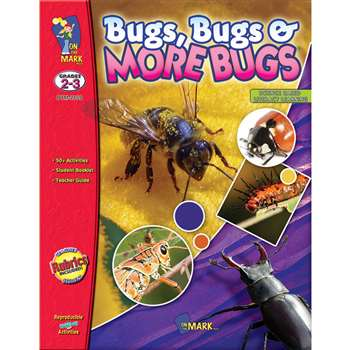 Bugs Bug & More Bugs Gr 2-3 By On The Mark Press