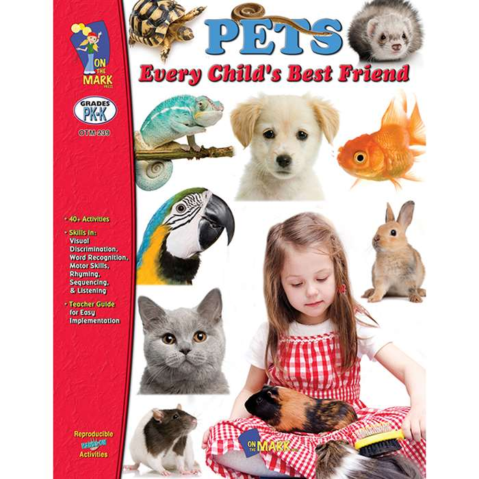 Pets Every Childs Best Friend Gr Pk-K, OTM239
