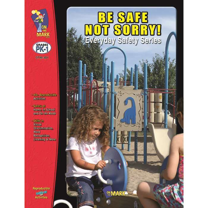 Be Safe Not Sorry Gr Pk-1 By On The Mark Press