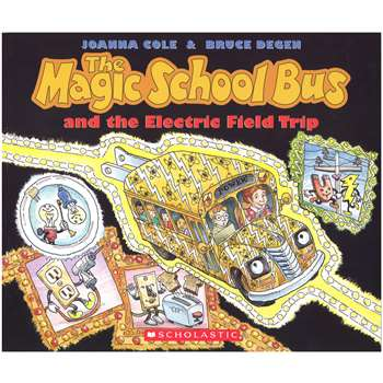 Magic School Bus And The Electric Field Trip By Scholastic Books Trade
