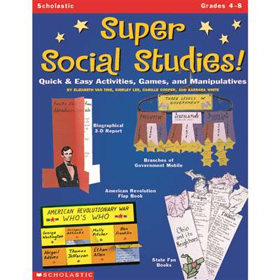 Super Social Studies. Grade 4-8 By Scholastic Books Trade