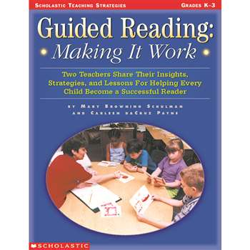 Guided Reading Making It Work Gr K-3 By Scholastic Books Trade