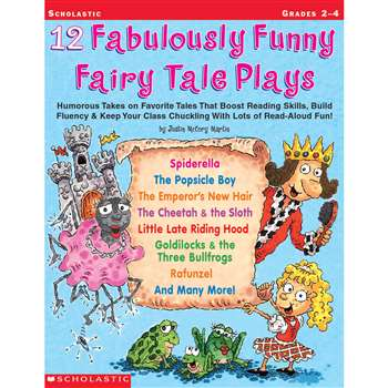 12 Fabulously Funny Fairy Tale Plays By Scholastic Books Trade