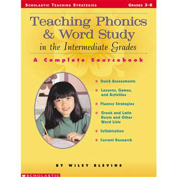 Teaching Phonics & Word Study In The Intermediate Grades By Scholastic Books Trade