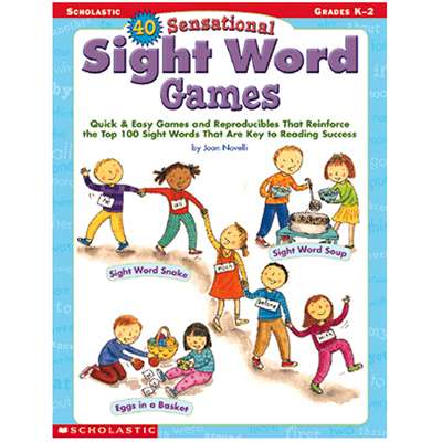 40 Sensational Sight Word Games By Scholastic Books Trade
