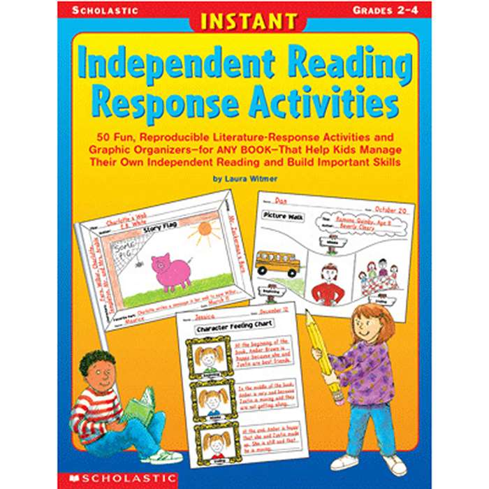 Instant Independent Reading Response Activities By Scholastic Books Trade