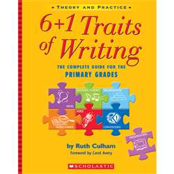 6 Plus 1 Traits Of Writing The Gr K-2 Complete Guide By Scholastic Books Trade