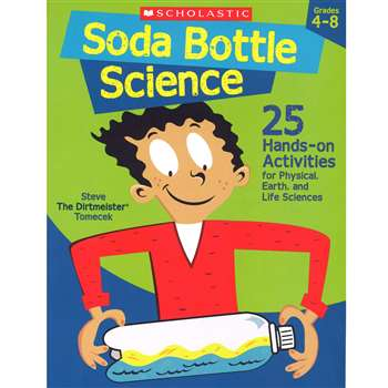 Soda Bottle Science By Scholastic Books Trade