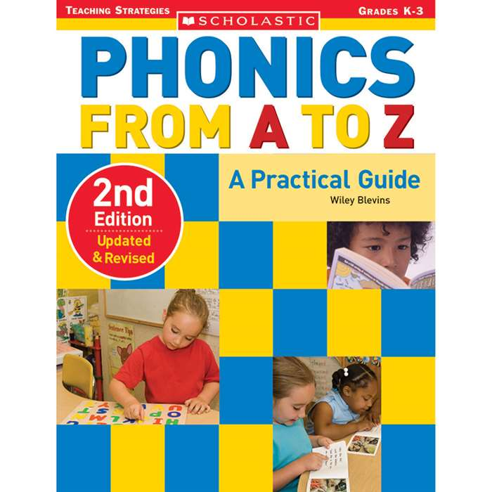 Phonics From A To Z 2Nd Edition By Scholastic Books Trade
