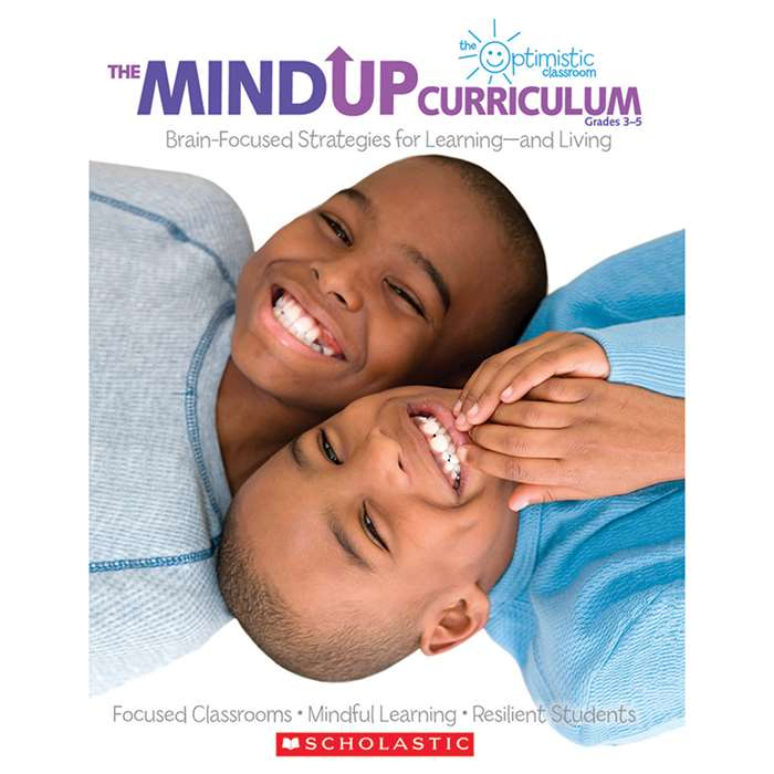 The Mindup Curriculum Gr 3-5 By Scholastic Books Trade