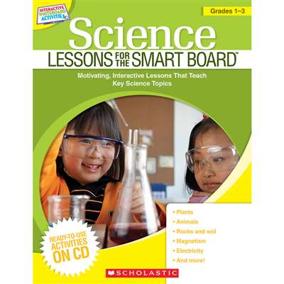 Science Lessons Gr 1-3 For The Smart Board By Scholastic Books Trade