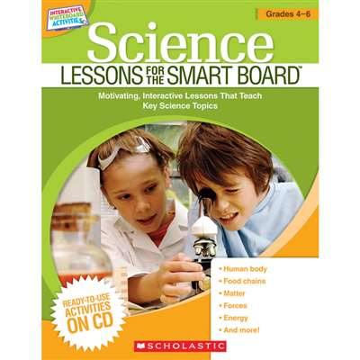 Science Lessons Gr 4-6 For The Smart Board By Scholastic Books Trade