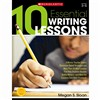 Shop 10 Essential Writing Lessons - Sc-533458 By Scholastic Teaching Resources