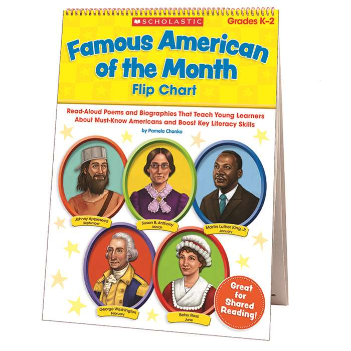 Famous American Of The Month Flip Chart By Scholastic Books Trade