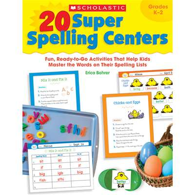 20 Super Spelling Centers By Scholastic Books Trade