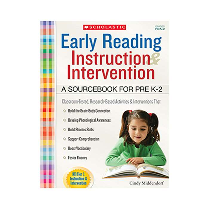 Early Reading Instruction And Intervention Sourcebook Gr Pk-2 By Scholastic Teaching Resources