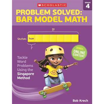 Problem Solved Bar Model Math Gr 4, SC-584012