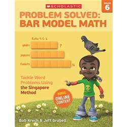 Problem Solved Bar Model Math Gr 6, SC-584014