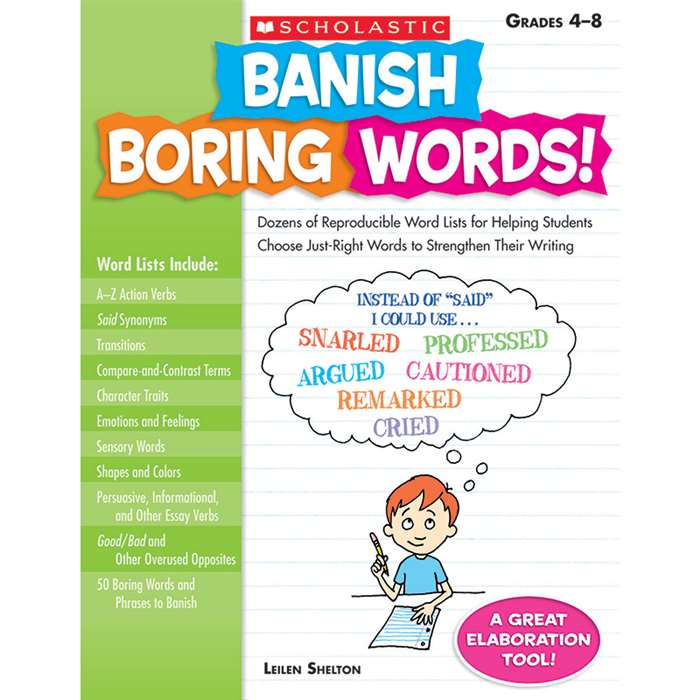 Banish Boring Words Gr 4-8 By Scholastic Books Trade